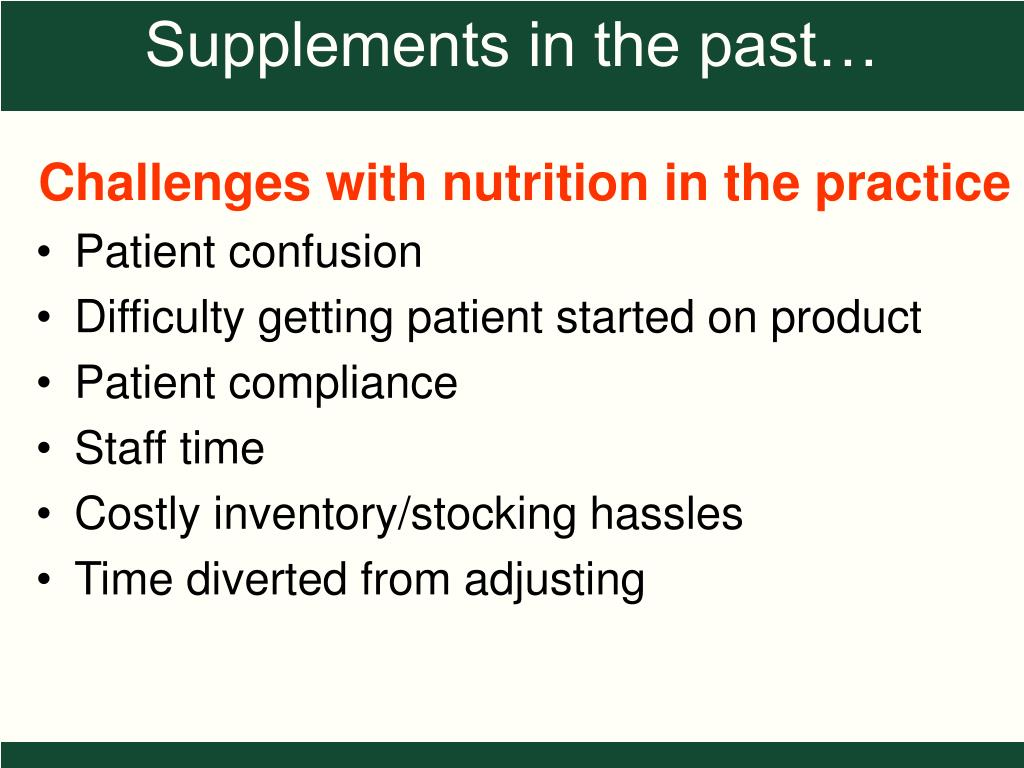 Challenges with nutrition in the practice