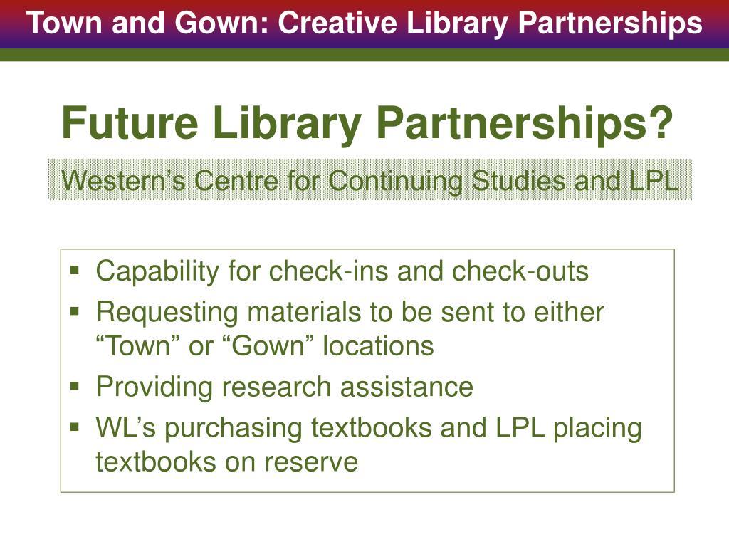 Future Library Partnerships?