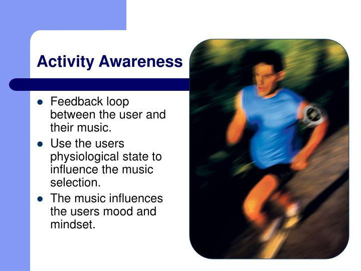 Activity awareness
