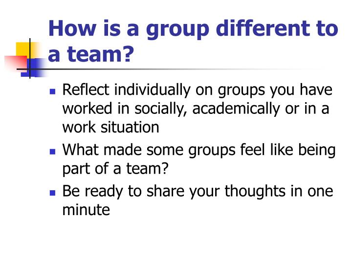 How is a group different to a team?
