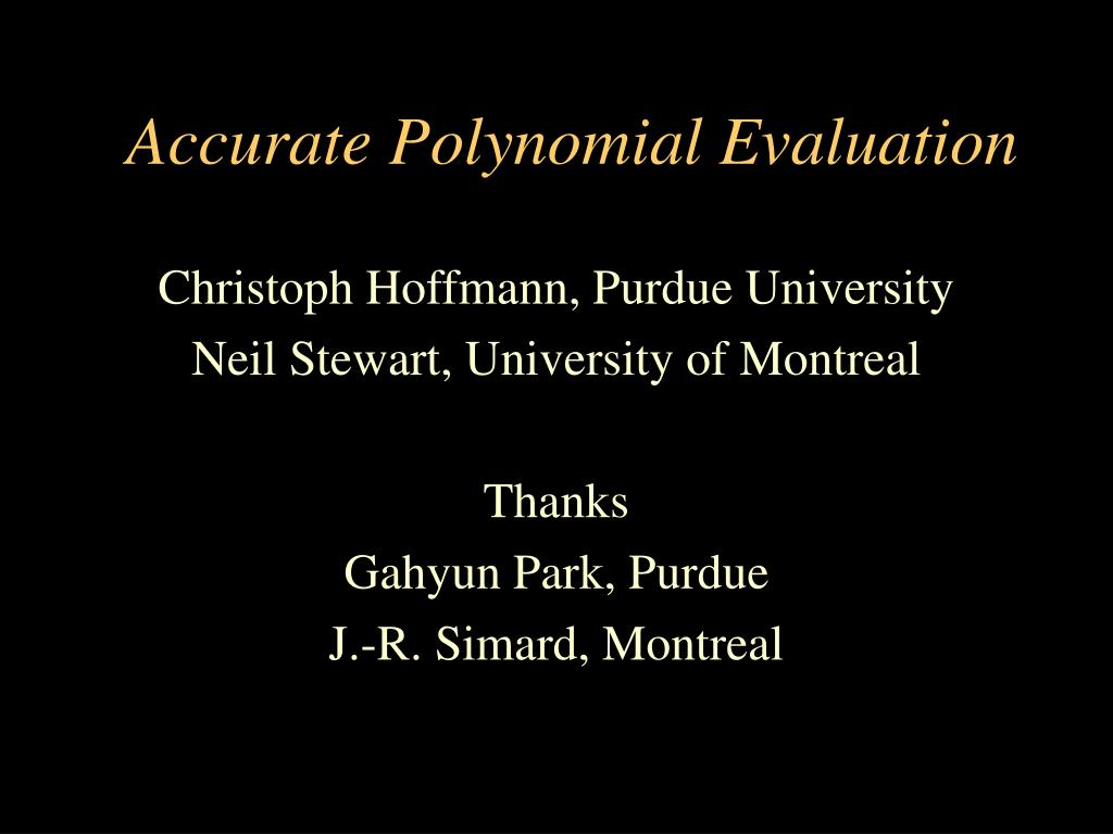 Accurate Polynomial Evaluation
