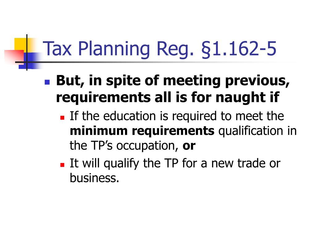 Tax Planning Reg. §1.162-5