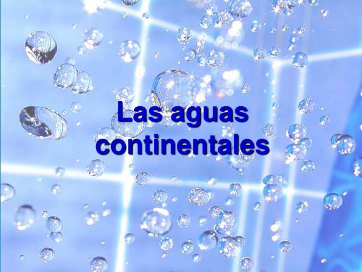 Las aguas continentales