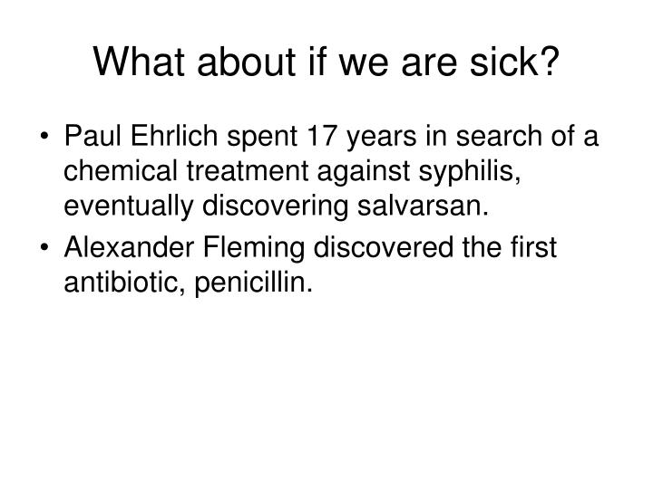 What about if we are sick?