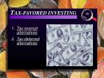 t ax favored investing