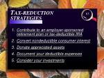 t ax reduction strategies
