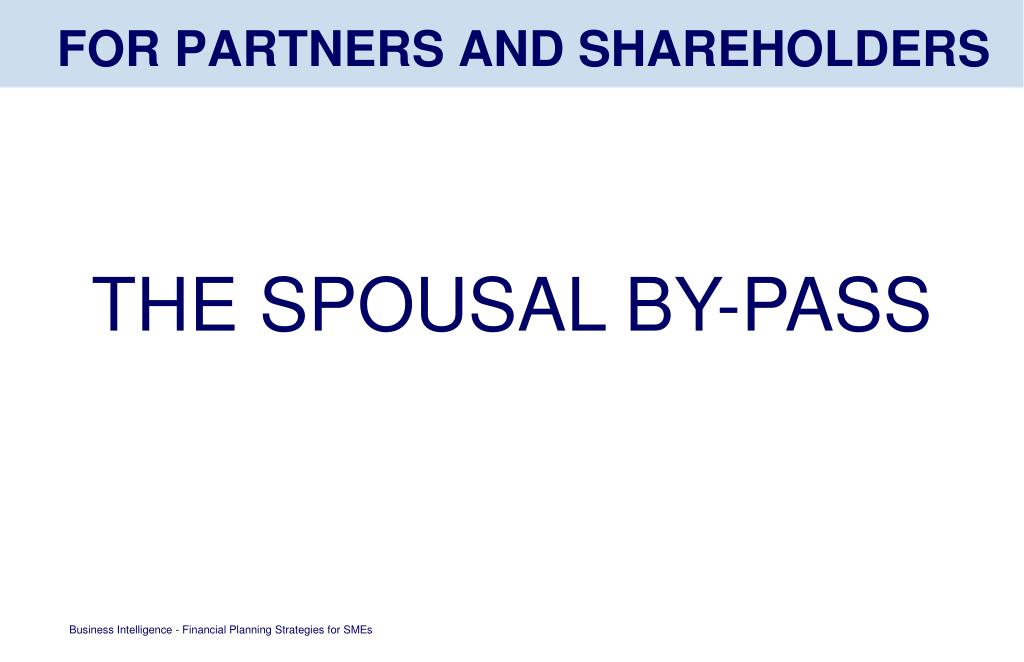FOR PARTNERS AND SHAREHOLDERS