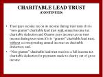 charitable lead trust continued