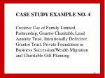 case study example no 4