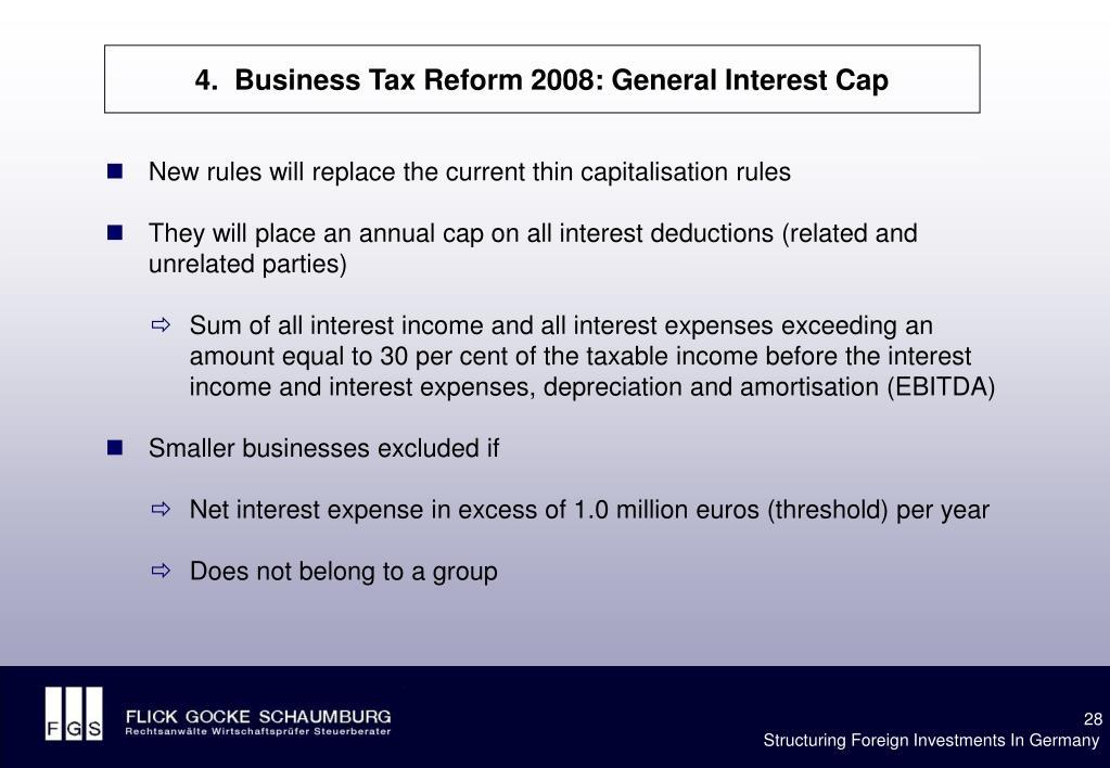 4.  Business Tax Reform 2008: General Interest Cap