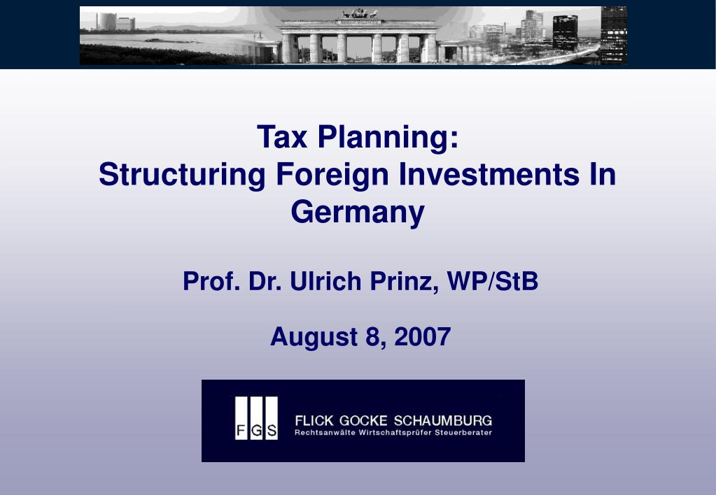 tax planning structuring foreign investments in germany