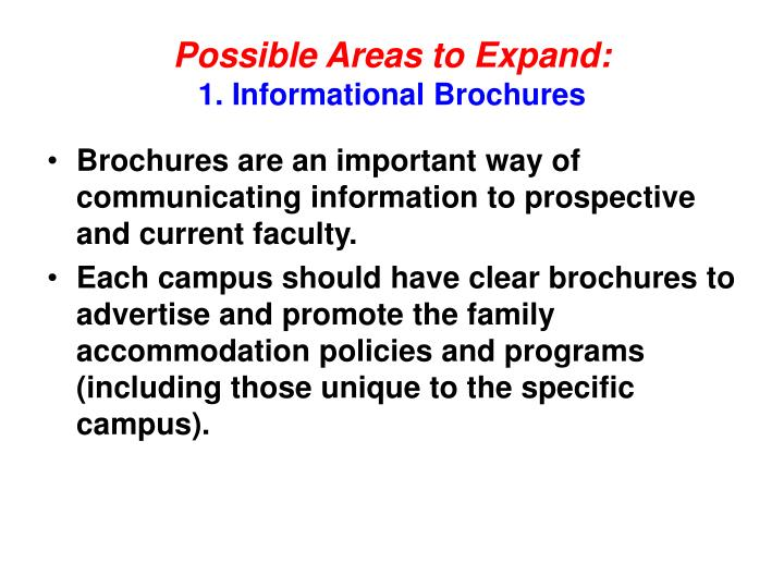 Possible Areas to Expand: