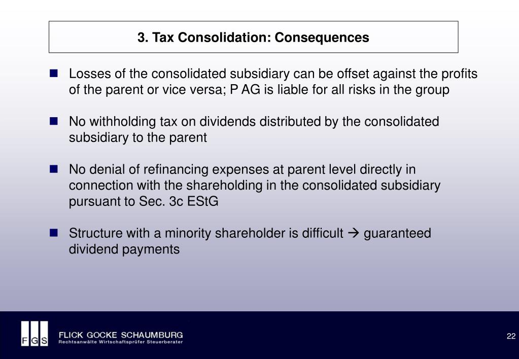 3. Tax Consolidation: Consequences