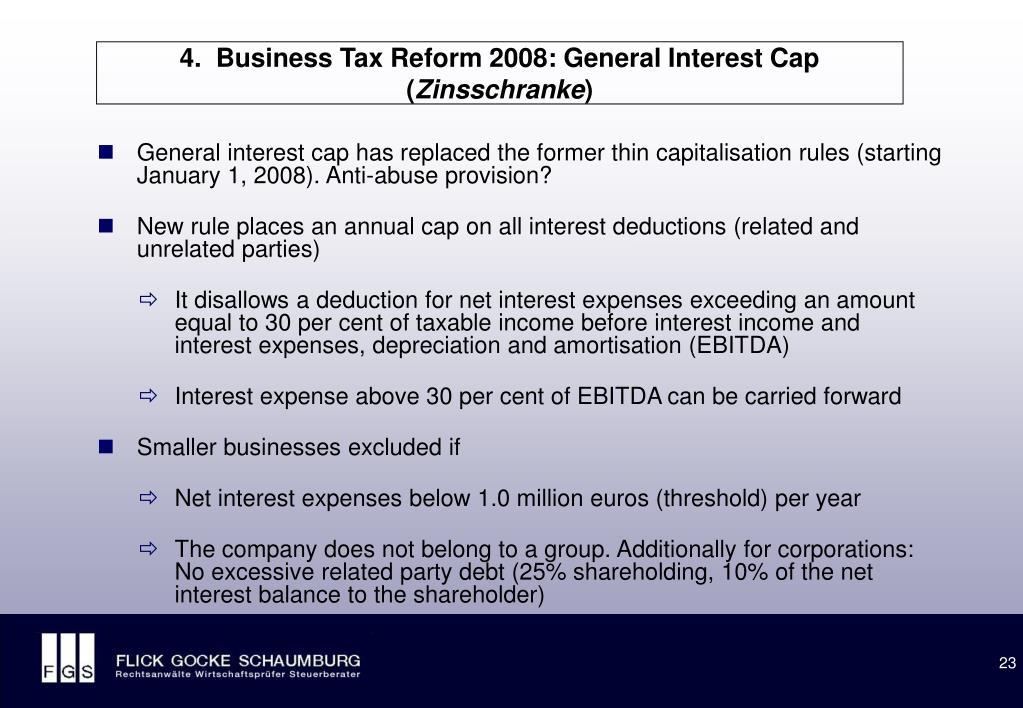 4.  Business Tax Reform 2008: General Interest Cap (