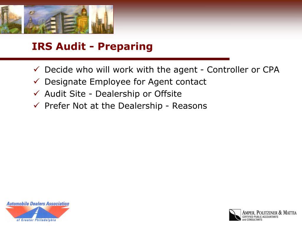IRS Audit - Preparing