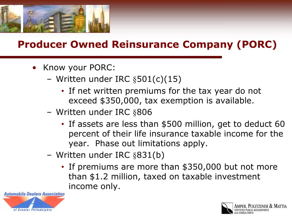 Producer Owned Reinsurance Company (PORC)