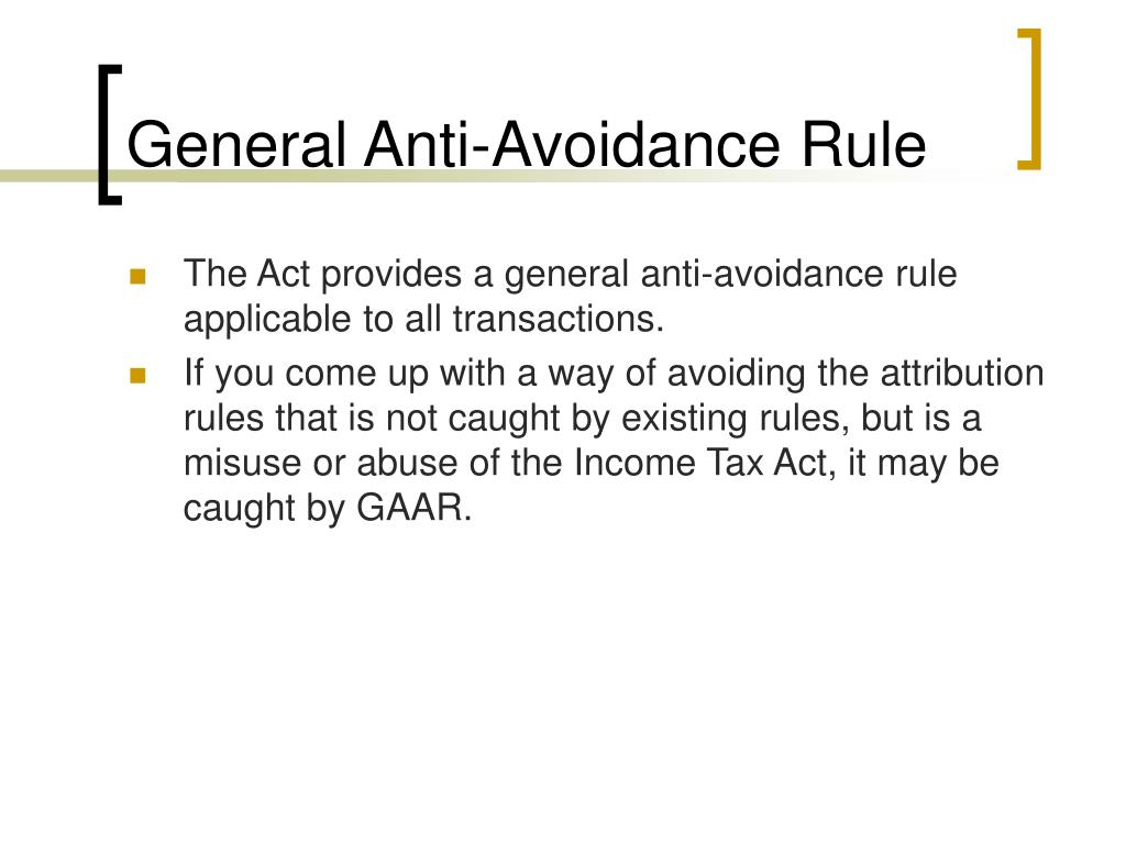 General Anti-Avoidance Rule