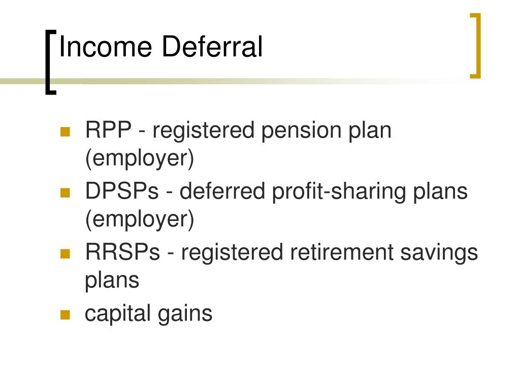 Income Deferral