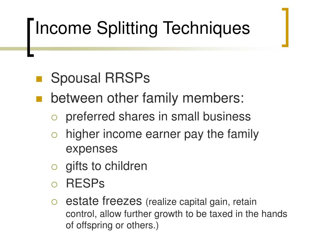 Income Splitting Techniques