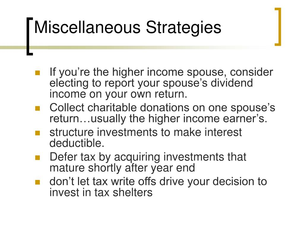Miscellaneous Strategies