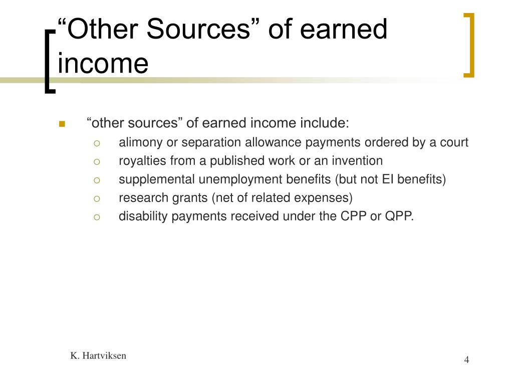 """Other Sources"" of earned income"