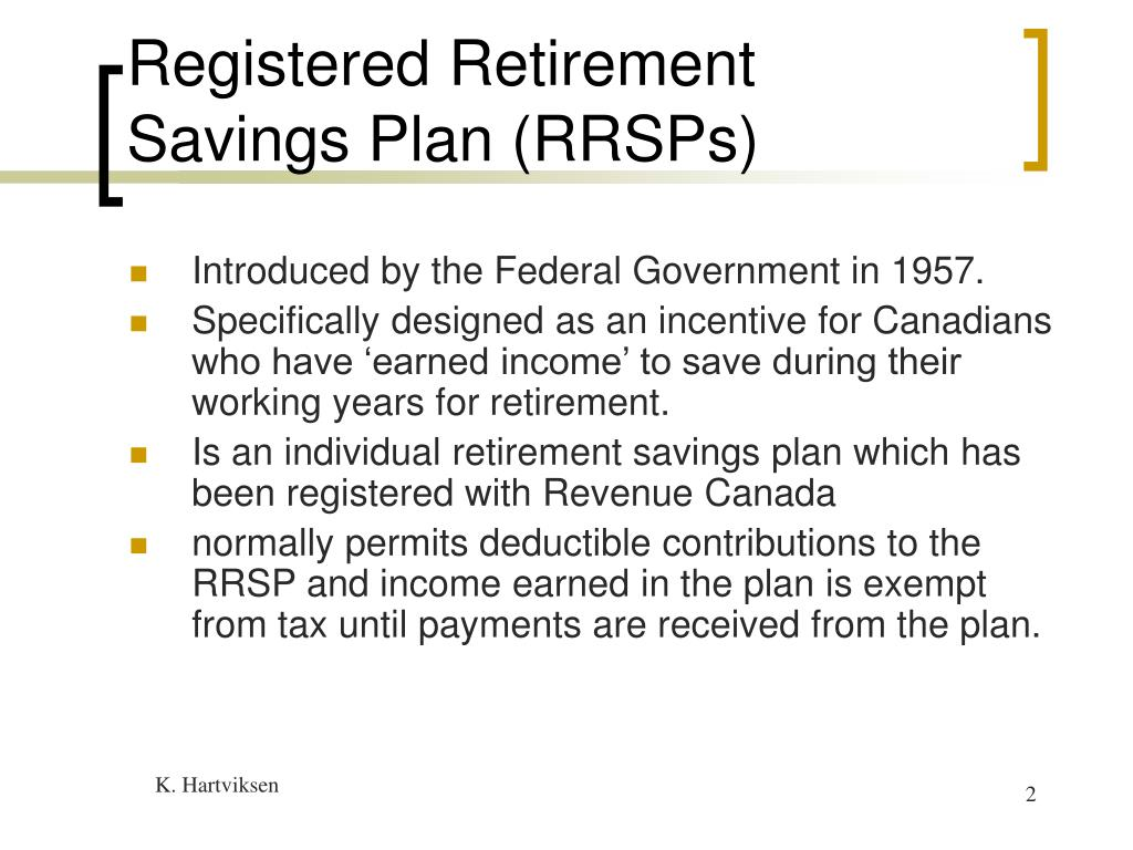 Registered Retirement Savings Plan (RRSPs)