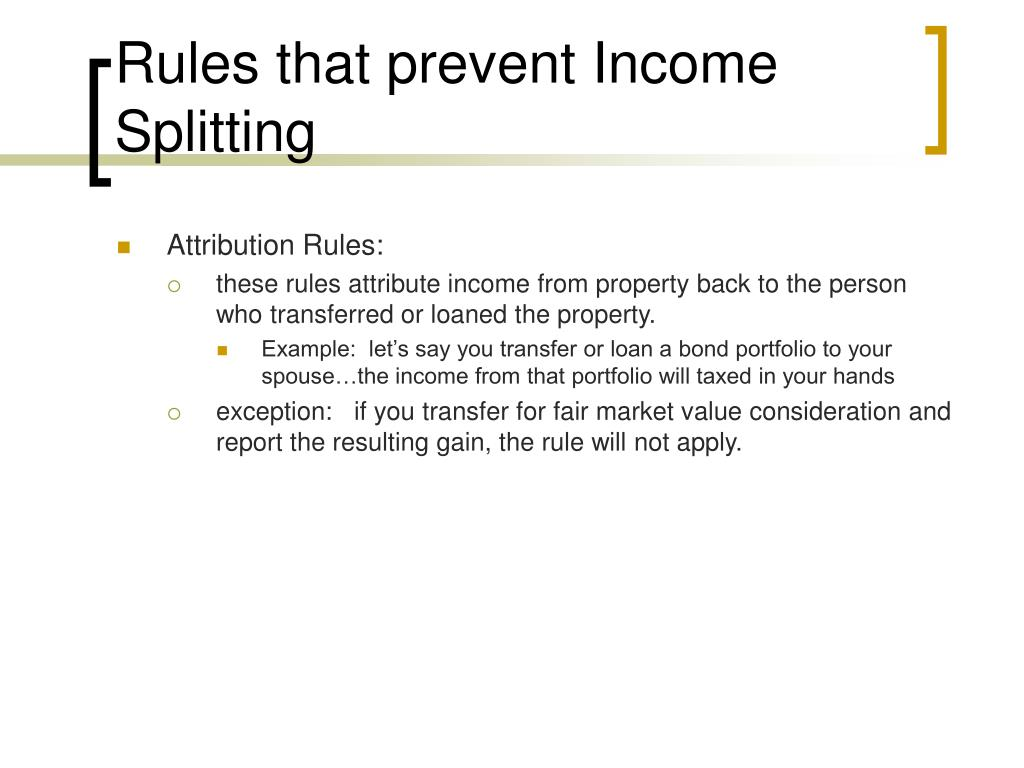 Rules that prevent Income Splitting