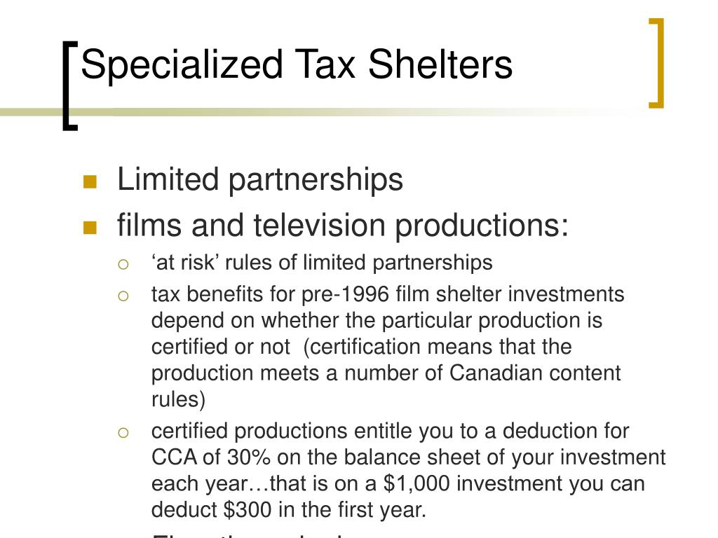 Specialized Tax Shelters