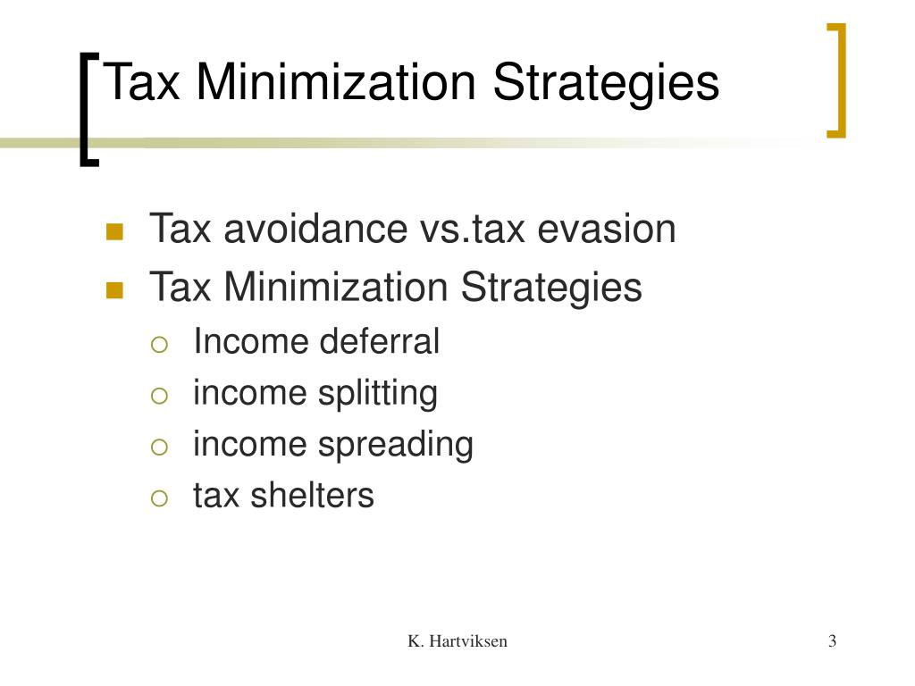 Tax Minimization Strategies