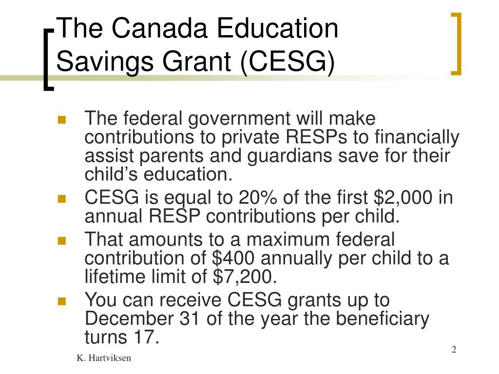 The Canada Education Savings Grant (CESG)