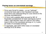 paying taxes on overstated earnings
