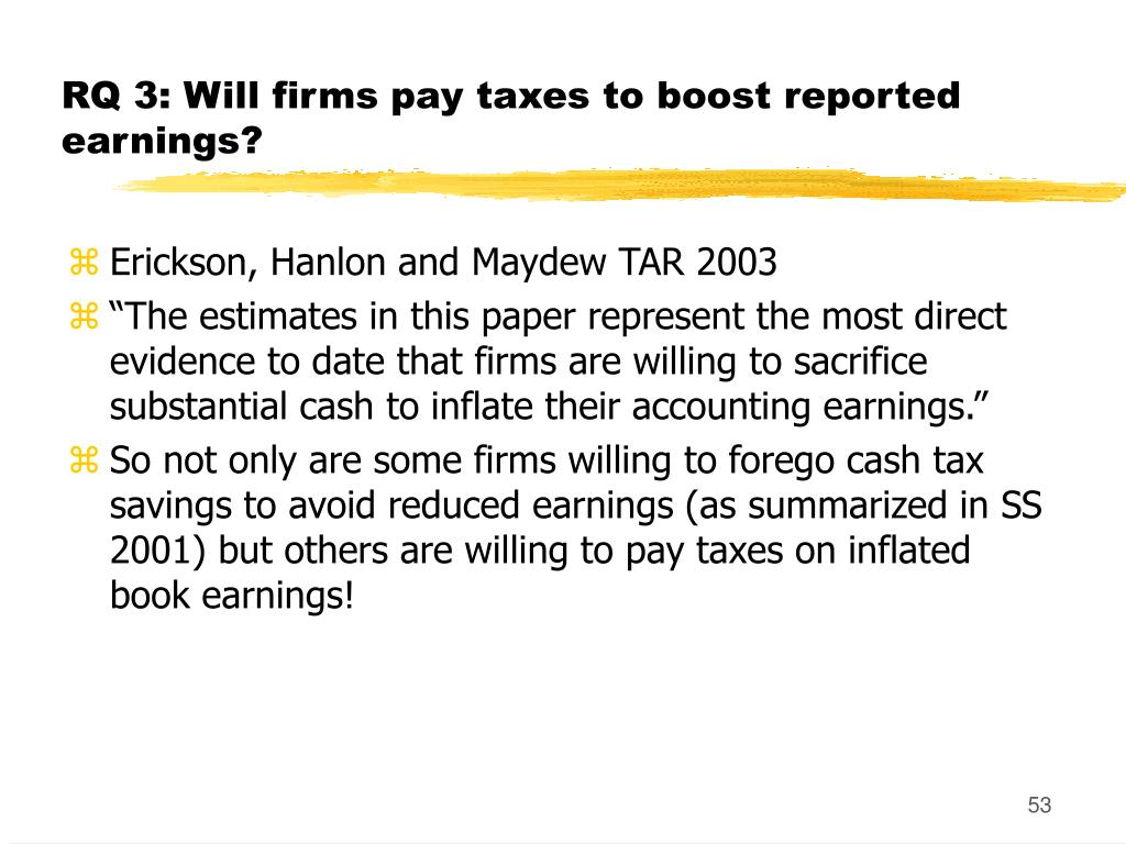 RQ 3: Will firms pay taxes to boost reported earnings?
