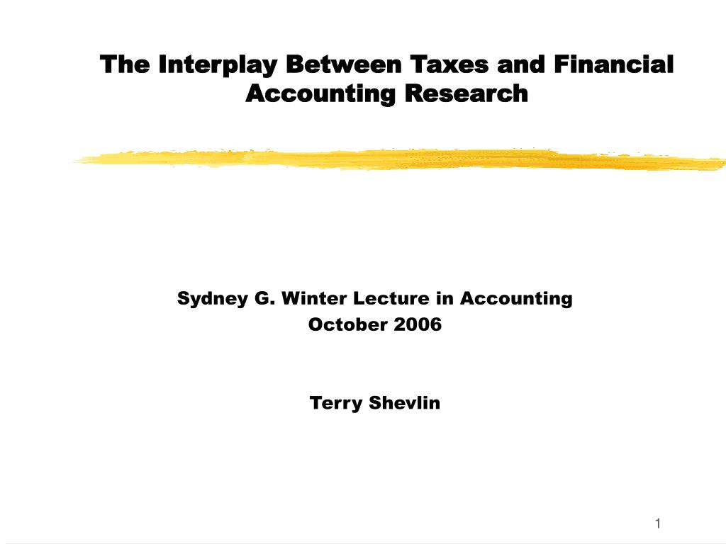 the interplay between taxes and financial accounting research