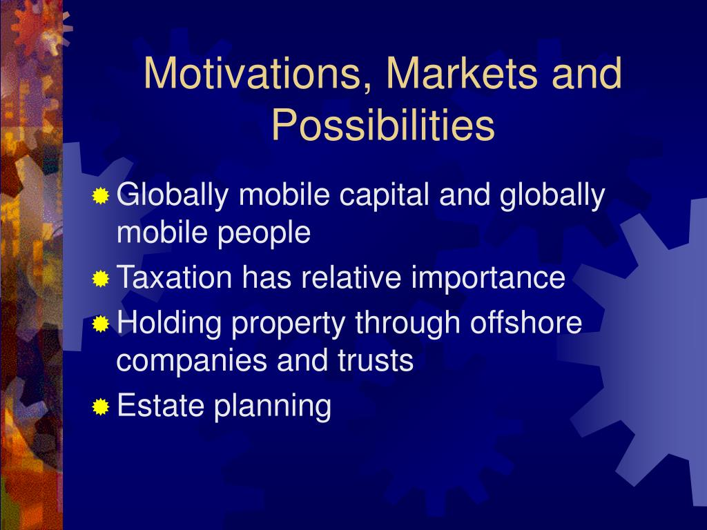 Motivations, Markets and Possibilities