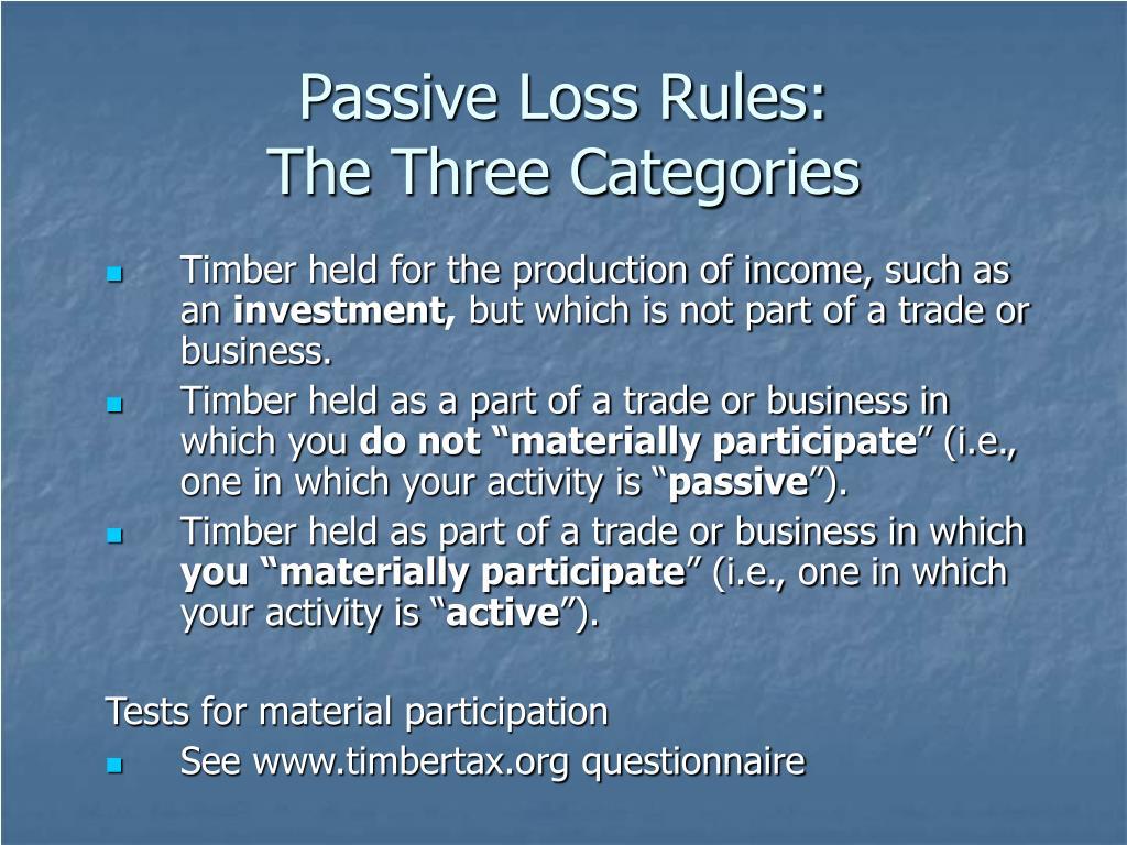 Passive Loss Rules: