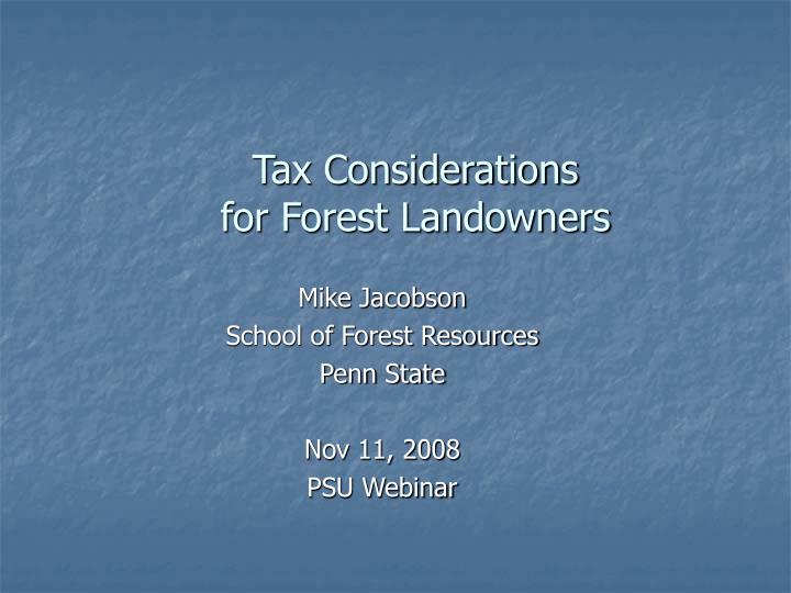 Tax considerations for forest landowners