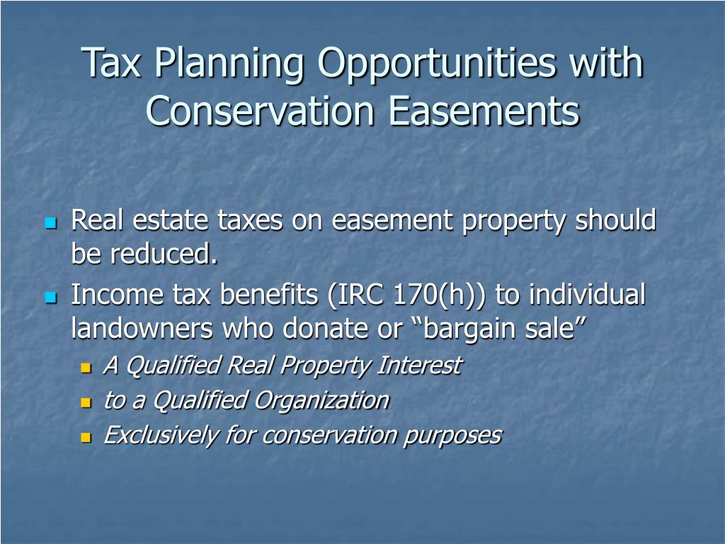 Tax Planning Opportunities with Conservation Easements