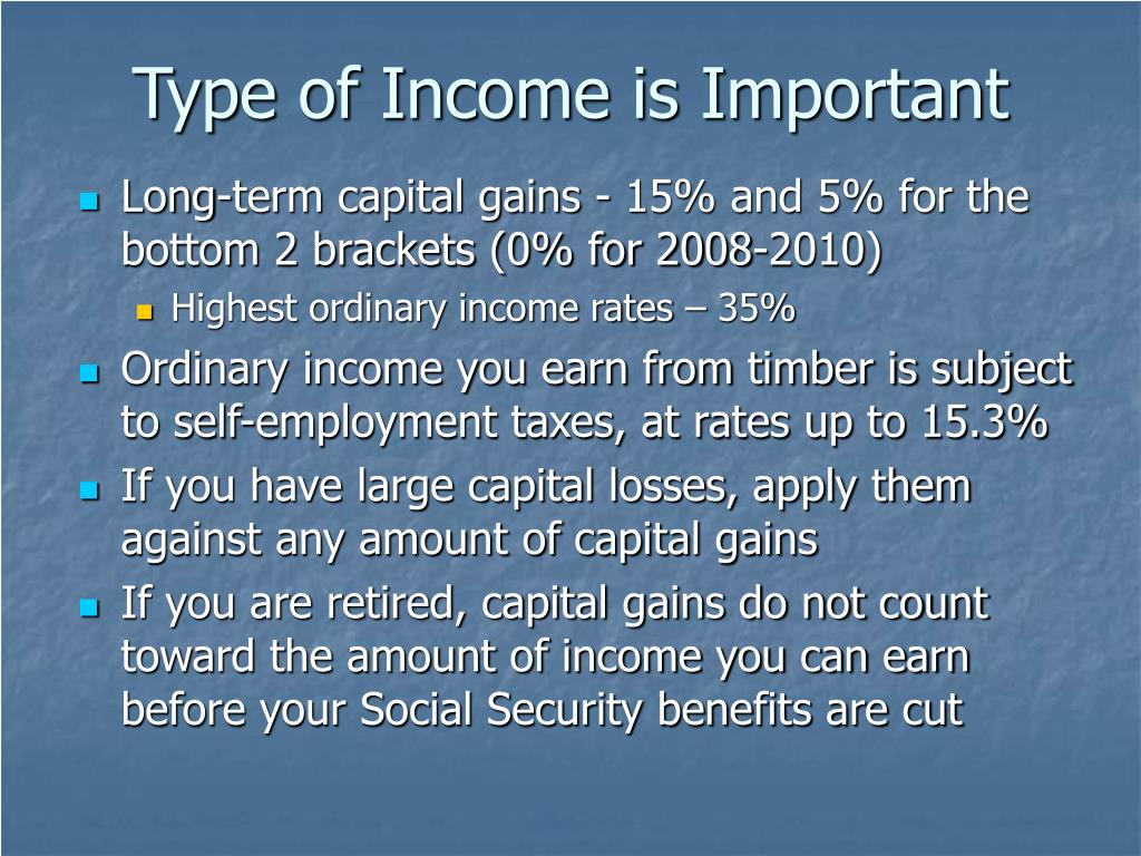 Type of Income is Important