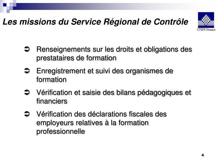 Les missions du Service Régional de Contrôle