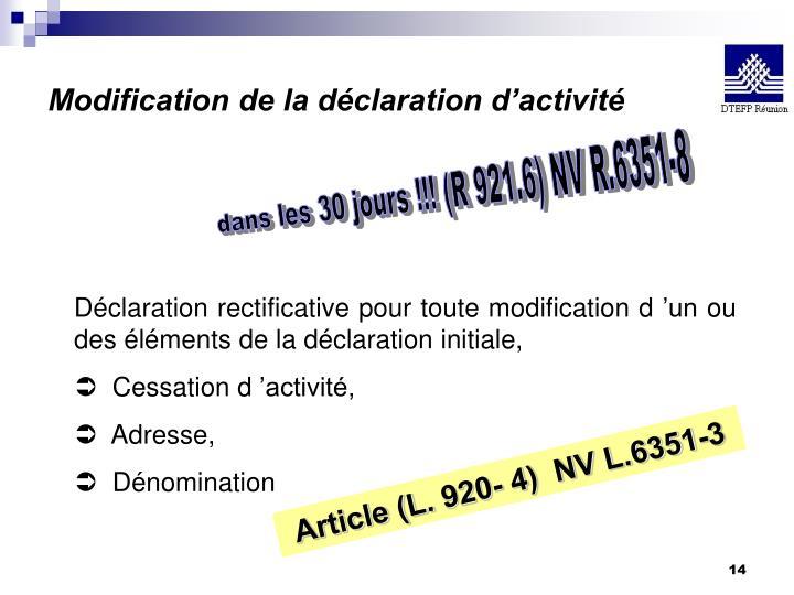 Modification de la déclaration d'activité