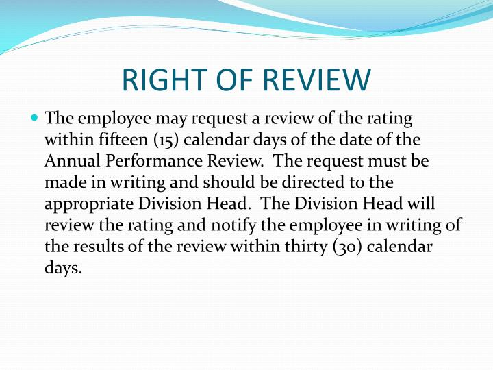 RIGHT OF REVIEW
