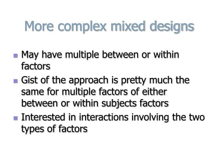 More complex mixed designs