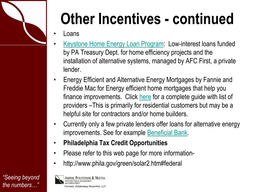 Other Incentives - continued