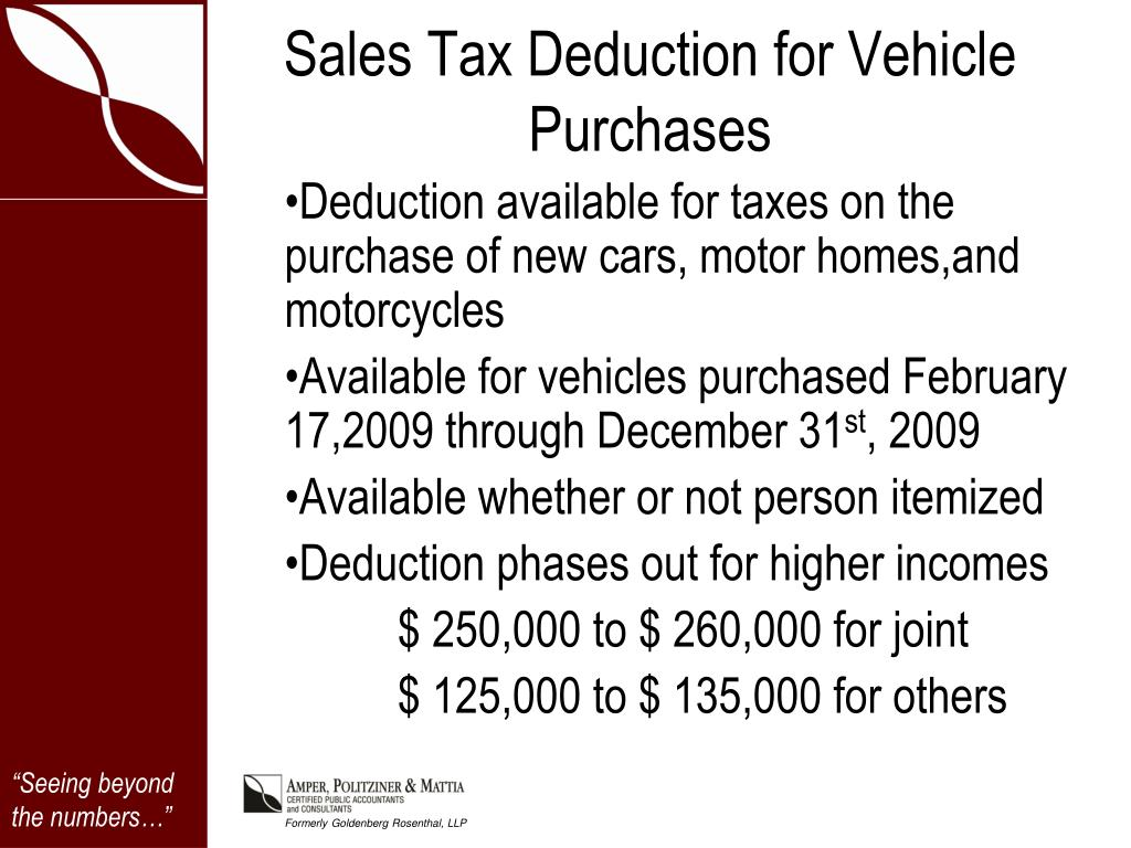 Deduction available for taxes on the purchase of new cars, motor homes,and motorcycles