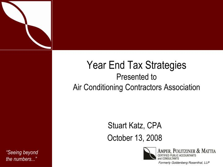 Year end tax strategies presented to air conditioning contractors association