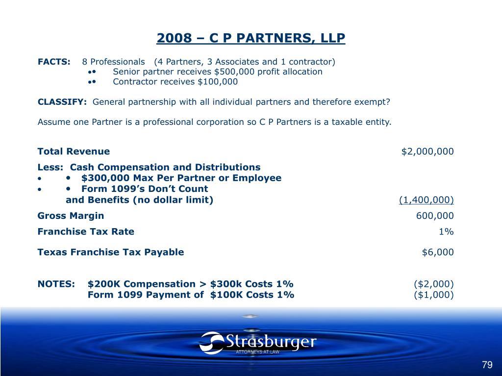 2008 – C P PARTNERS, LLP