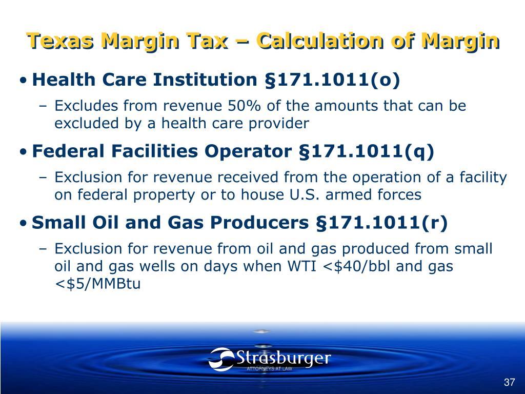 Texas Margin Tax – Calculation of Margin