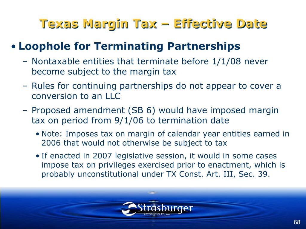 Texas Margin Tax – Effective Date