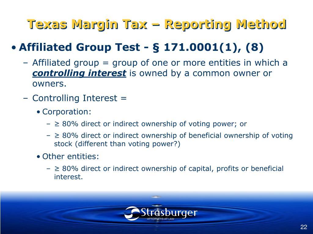 Texas Margin Tax – Reporting Method