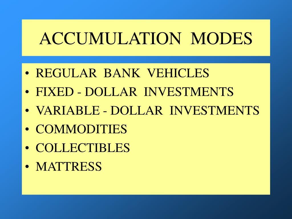 ACCUMULATION  MODES